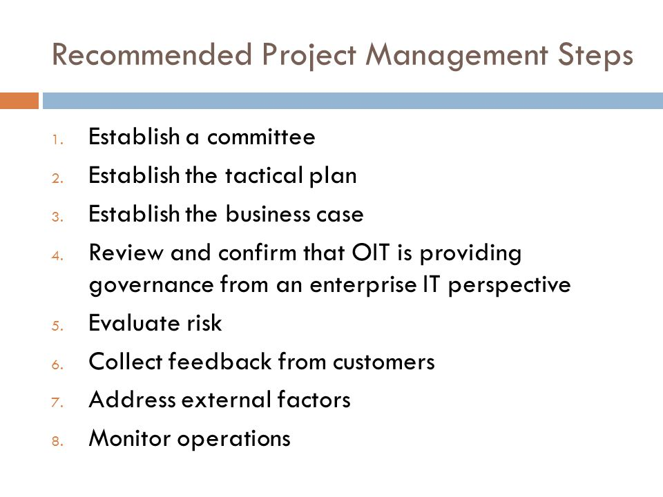 Recommended Project Management Steps 1. Establish a committee 2.