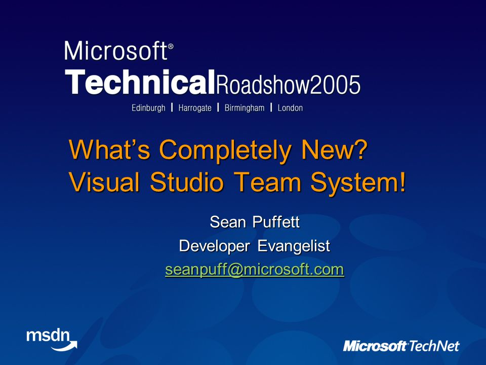 What's Completely New. Visual Studio Team System.