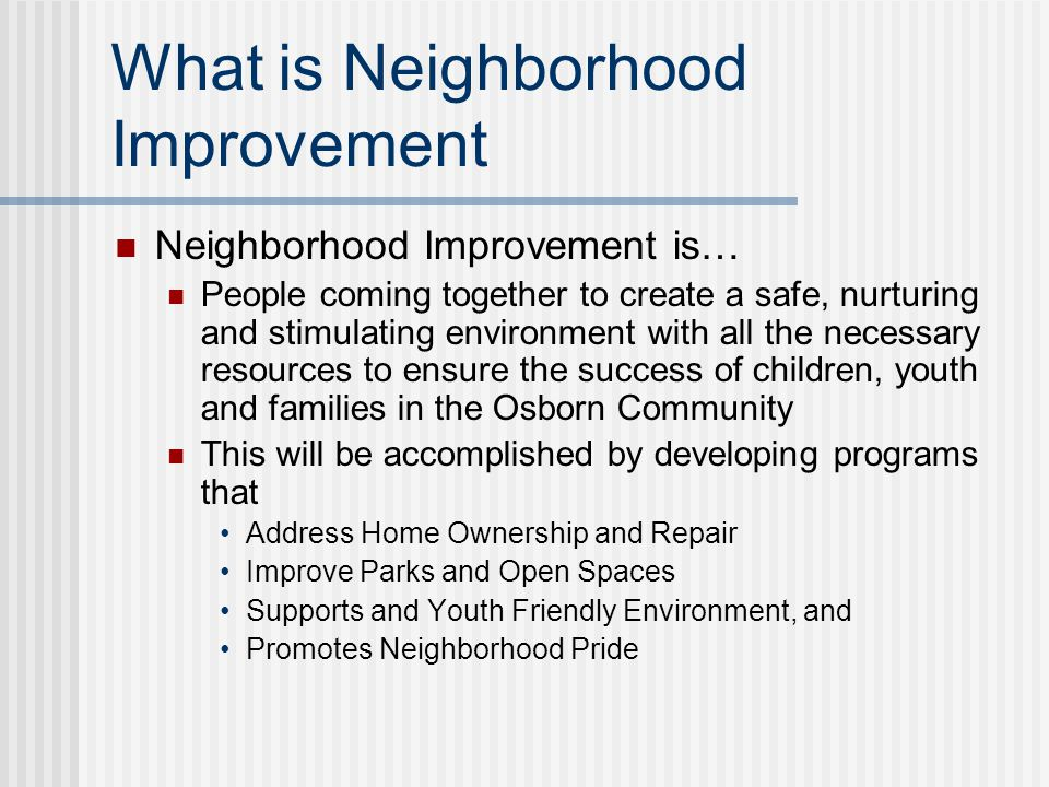 Neighborhood Improvement David Mitchell Role of the Black Family Development Introduction of Presentation Team Neil Sweat - Resident Co-Convener Henry Hilliard Kayla Jan Wiley
