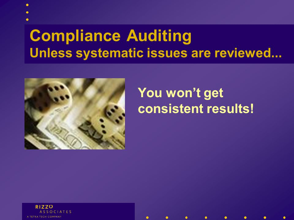 Compliance Auditing Kodak - Example Systemic issues not reviewed...