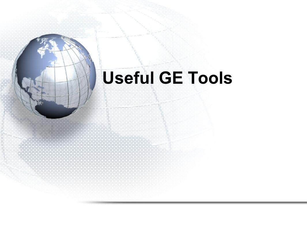 Useful GE Tools