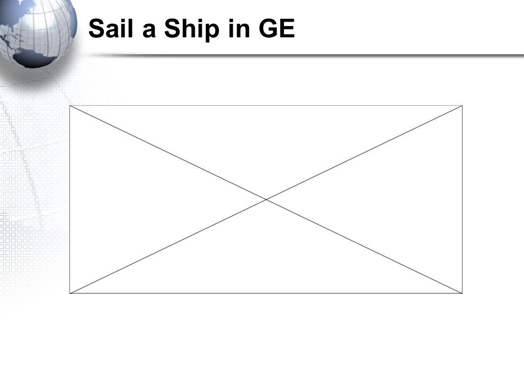 Sail a Ship in GE