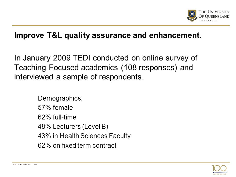 Improve T&L quality assurance and enhancement.