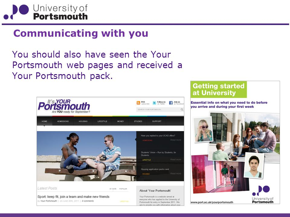 You should also have seen the Your Portsmouth web pages and received a Your Portsmouth pack.