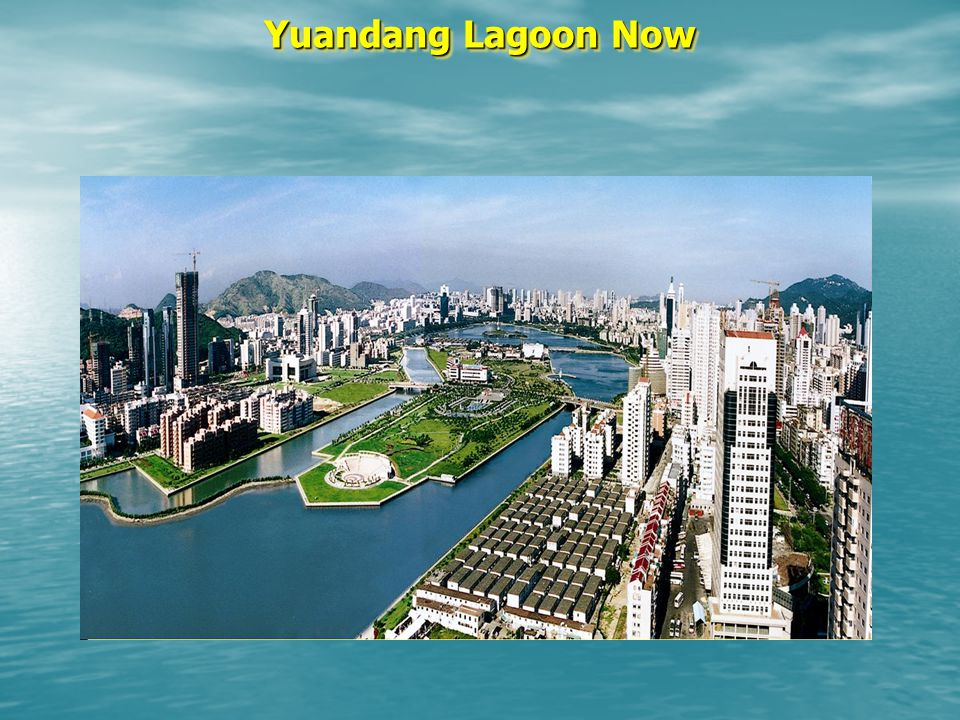 Yuandang Lagoon Now