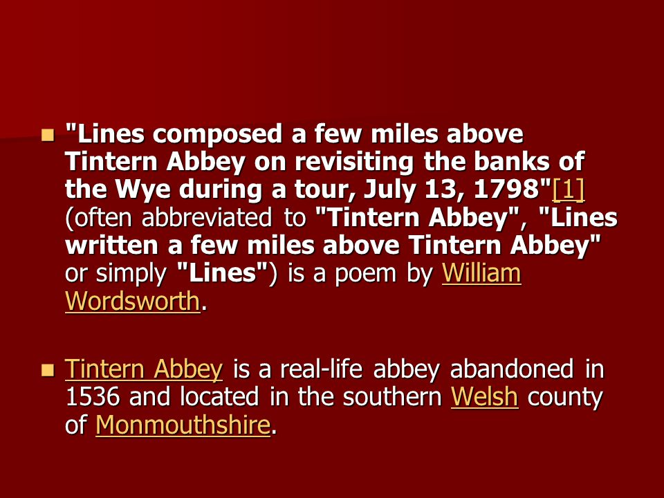 """lines composed a few miles above tintern abbeycritical essay """"lines composed a few miles above tintern evident in much of """"lines composed a few miles above tintern abbey,"""" is the in the following essay."""