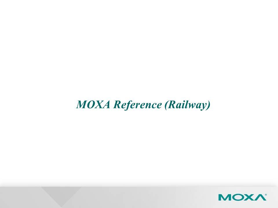 MOXA Reference (Railway)