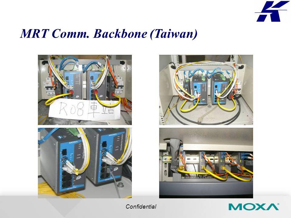 MRT Comm. Backbone (Taiwan) Confidential