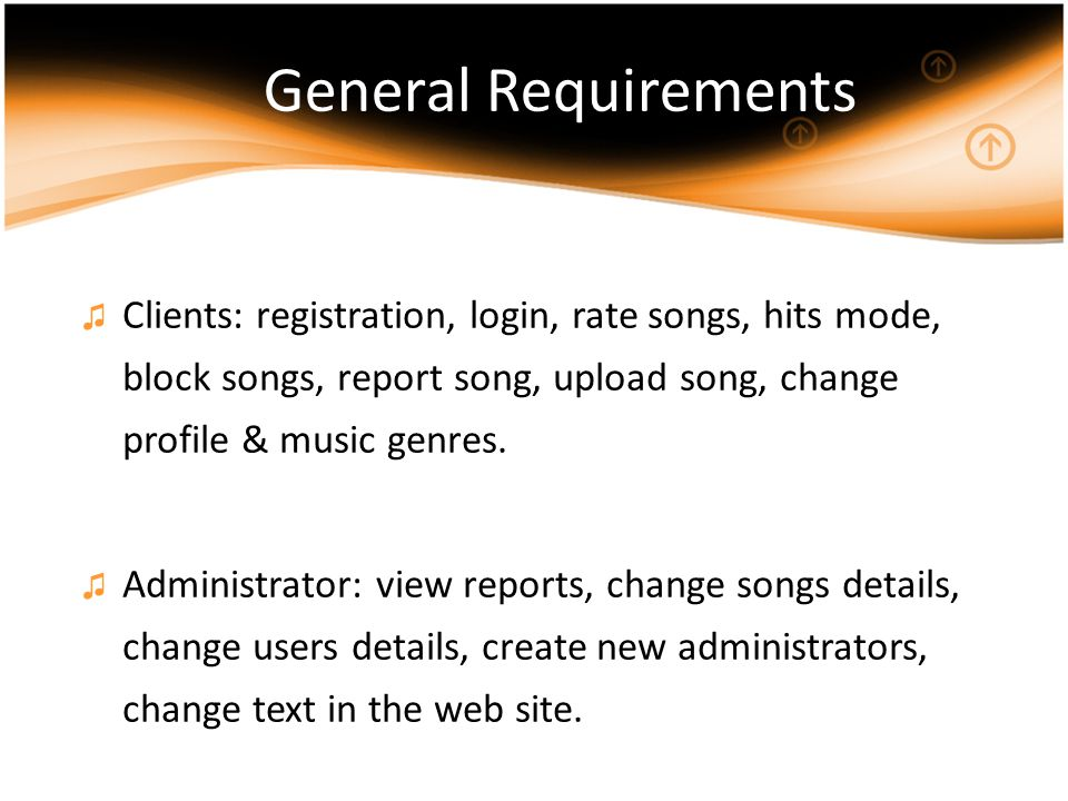 ♫ Clients: registration, login, rate songs, hits mode, block songs, report song, upload song, change profile & music genres.