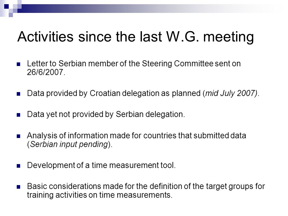 Letter to Serbian member of the Steering Committee sent on 26/6/2007.