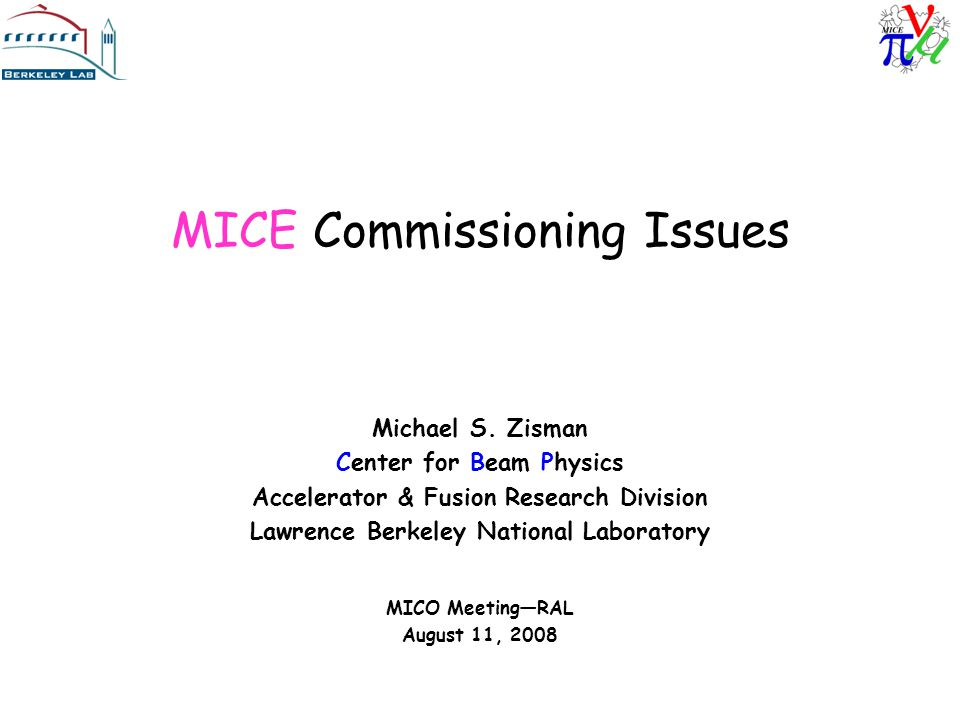 MICE Commissioning Issues Michael S.
