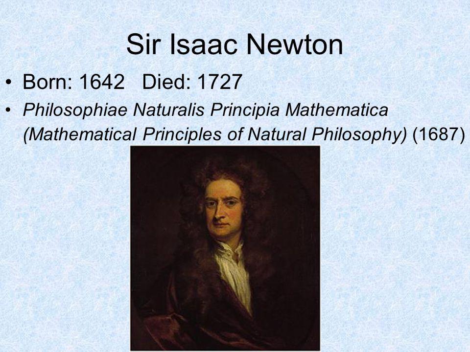 newton sir isaac 1642 1727 essay Sir isaac newton 1642-1727 english mathematician and newton, isaac(1642&#x20131727) isaac newton formulated the theory of critical essay by samuel taylor.