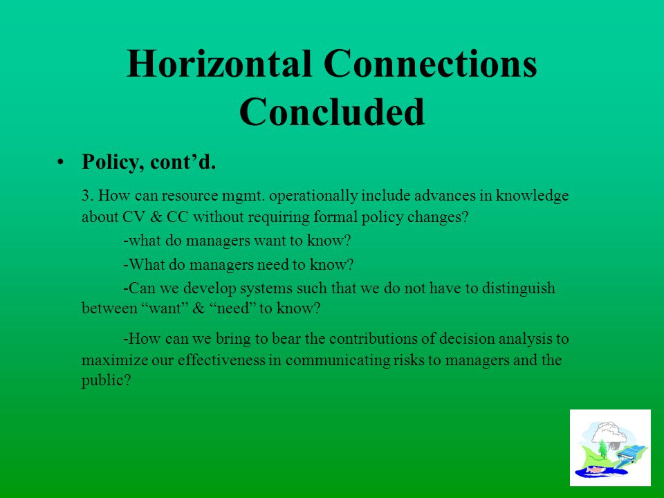 Horizontal Connections Concluded Policy, cont'd. 3.