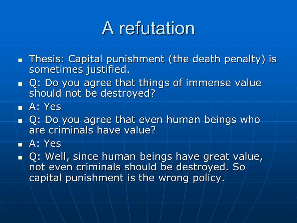 thesis for essay on death penalty Read the following argumentative essay sample and learn what arguments to use when writing a paper on a controversial topic about death penalty.