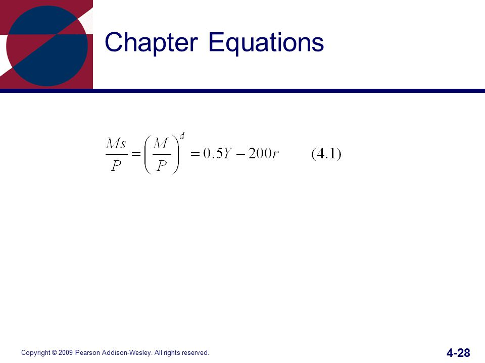 Copyright © 2009 Pearson Addison-Wesley. All rights reserved. 4-28 Chapter Equations