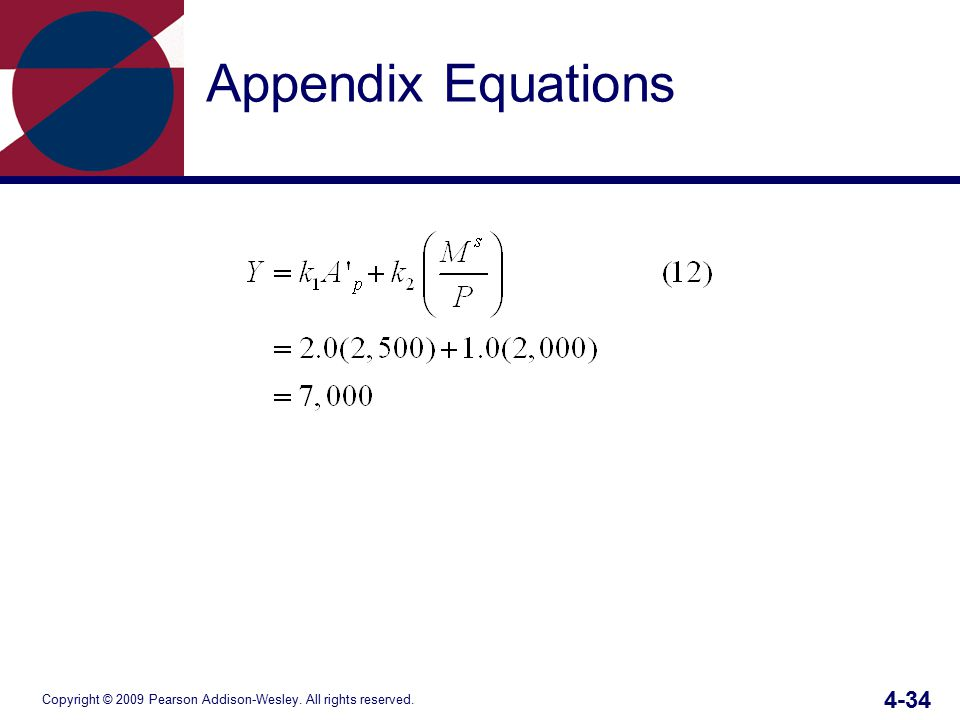 Copyright © 2009 Pearson Addison-Wesley. All rights reserved. 4-34 Appendix Equations