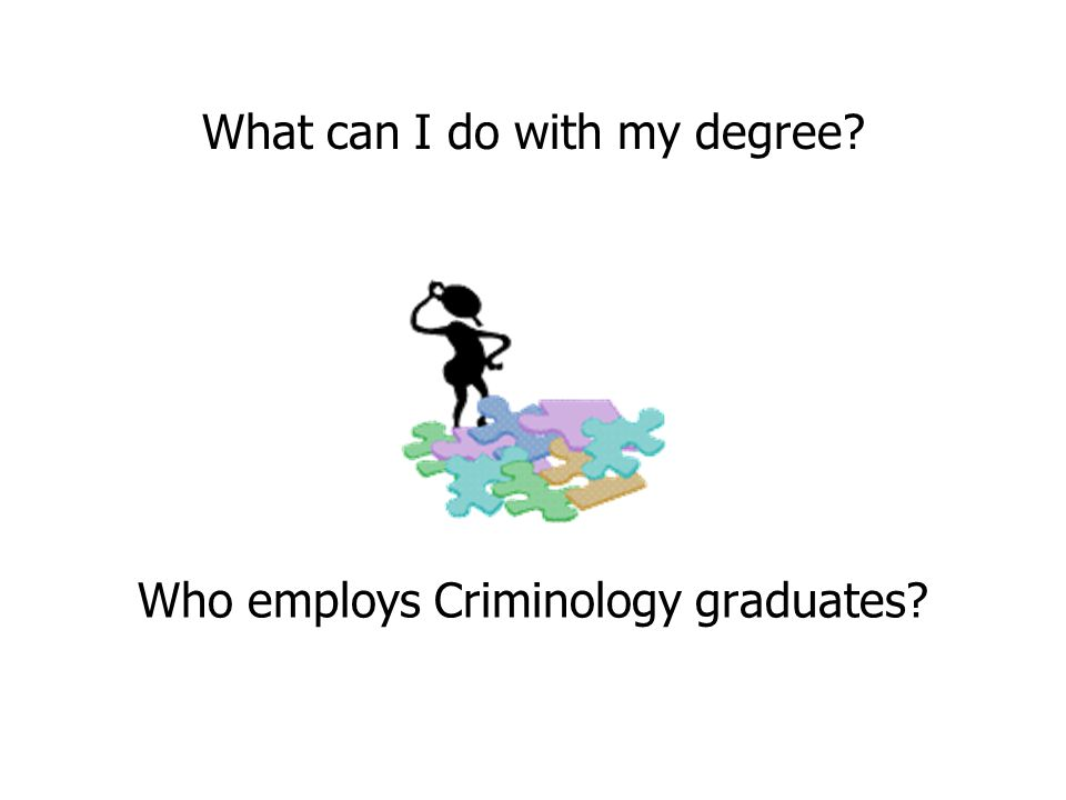 What can I do with a criminology degree?