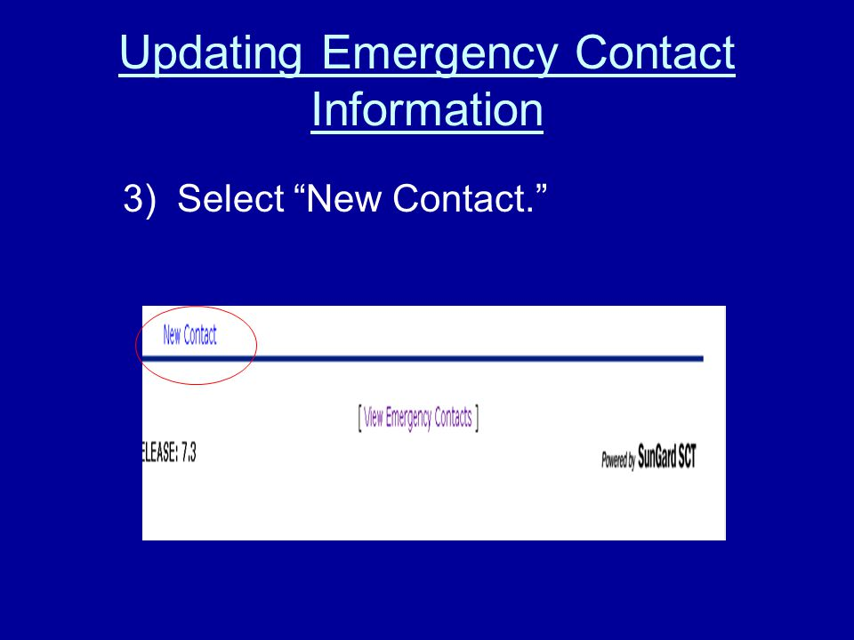 Updating Emergency Contact Information 3) Select New Contact.