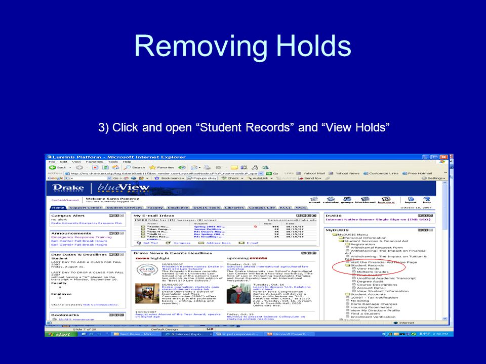 Removing Holds 3) Click and open Student Records and View Holds
