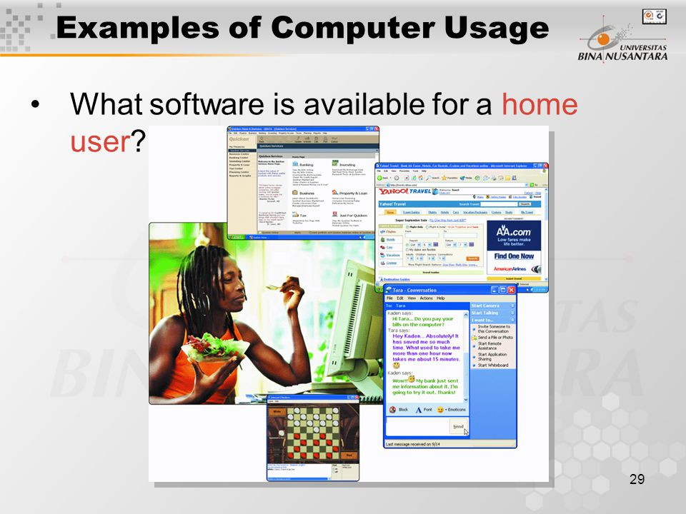 29 Examples of Computer Usage What software is available for a home user