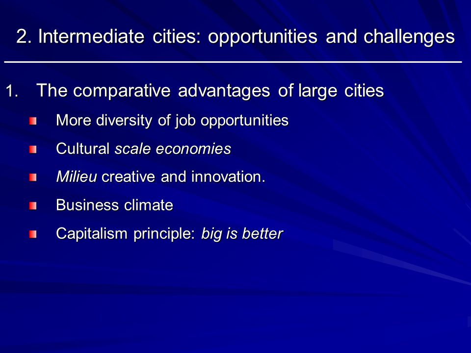 2. Intermediate cities: opportunities and challenges 1.