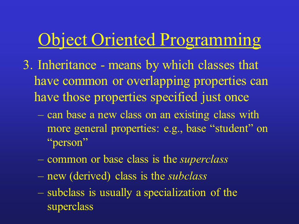 Object Oriented Programming 3.