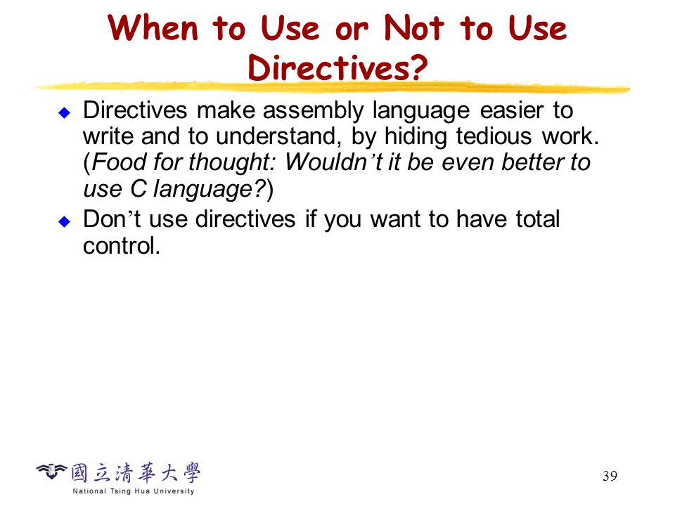 39 When to Use or Not to Use Directives.