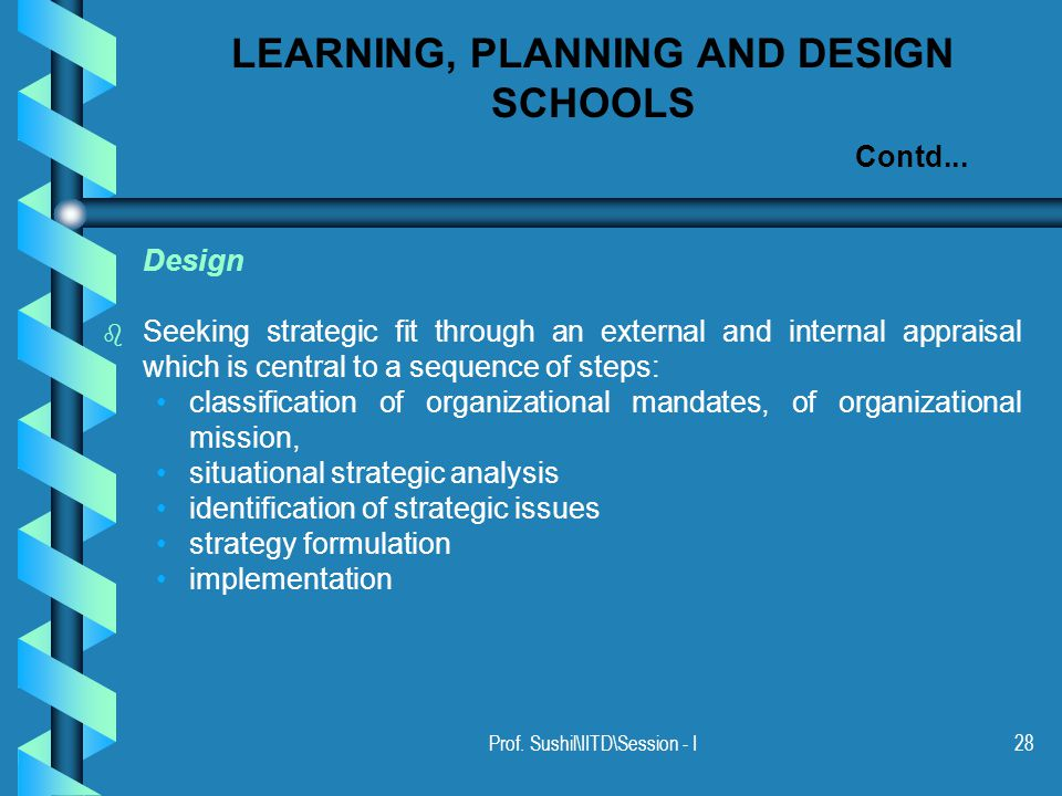 Prof. Sushil\IITD\Session - I28 LEARNING, PLANNING AND DESIGN SCHOOLS Contd...