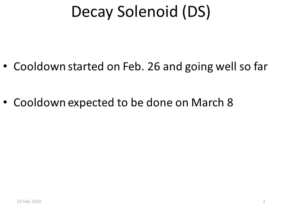 Decay Solenoid (DS) Cooldown started on Feb.