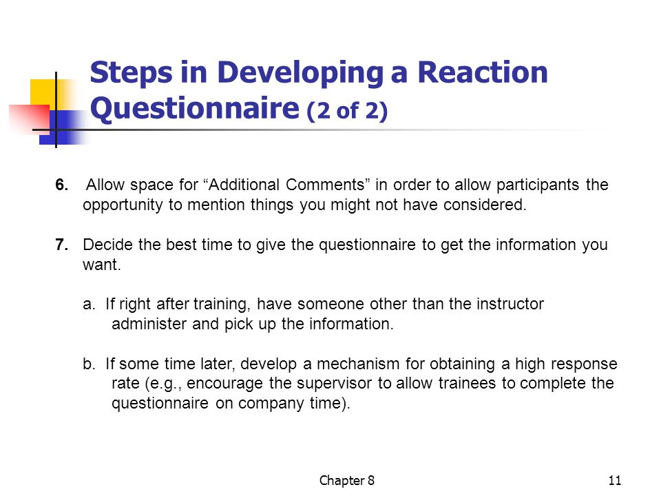 Chapter 811 Steps in Developing a Reaction Questionnaire (2 of 2) 6.