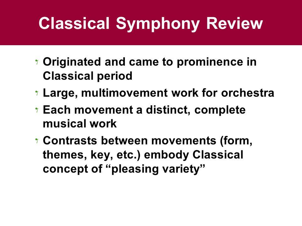 Chapter 12: The Symphony Rondo Form. Key Terms Rondo form Rondo ...
