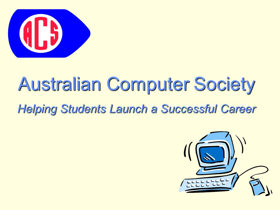 Australian Computer Society Helping Students Launch a Successful Career