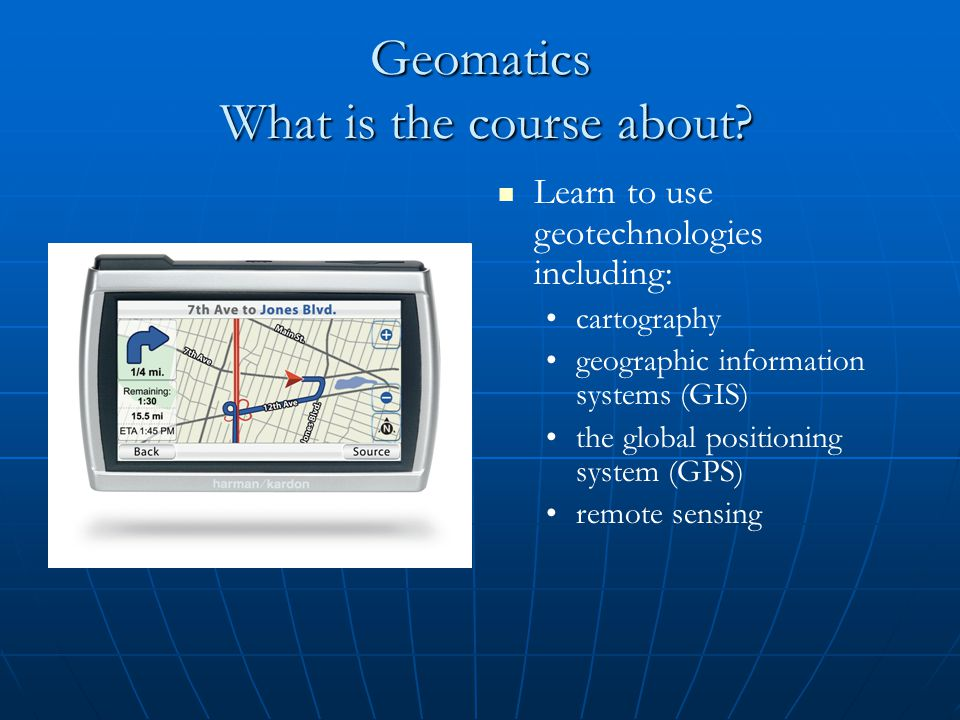Geomatics What is the course about.