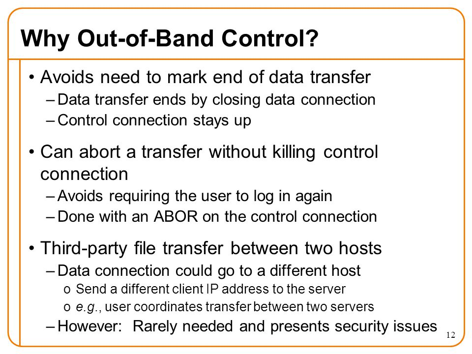 12 Why Out-of-Band Control.