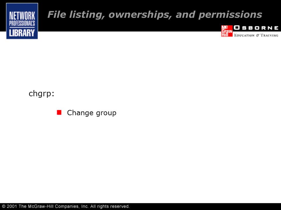 chgrp: Change group File listing, ownerships, and permissions