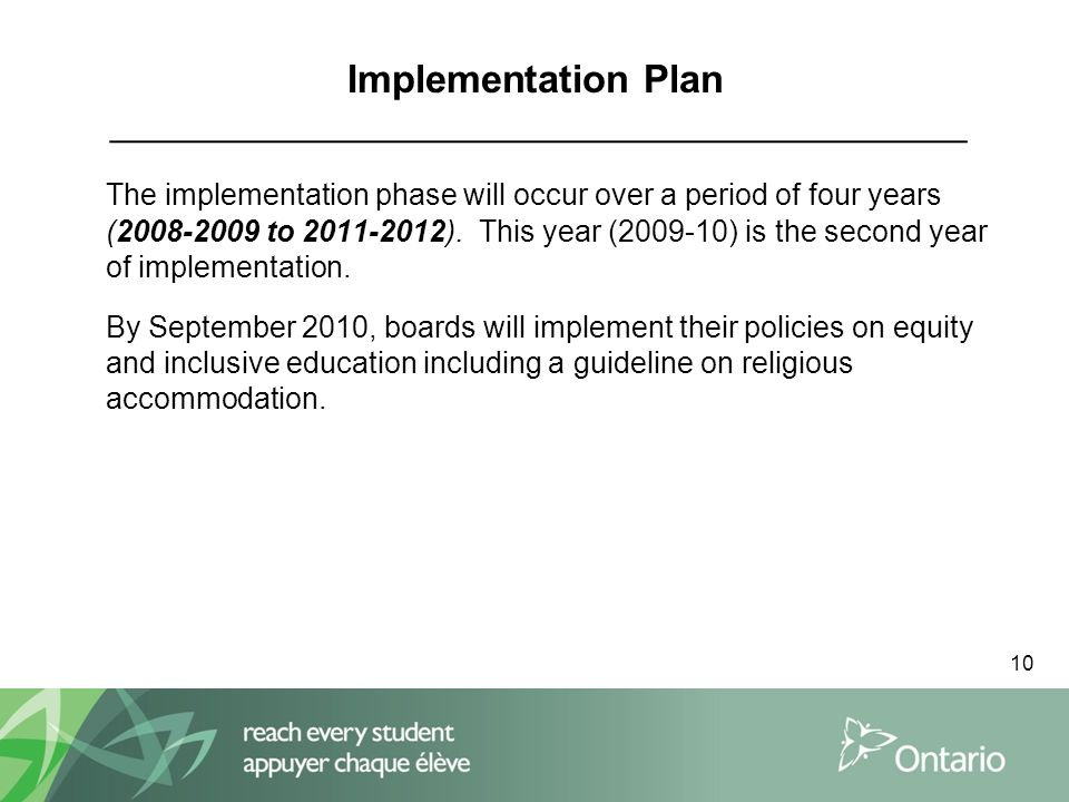 10 Implementation Plan ___________________________________________ The implementation phase will occur over a period of four years (2008-2009 to 2011-2012).