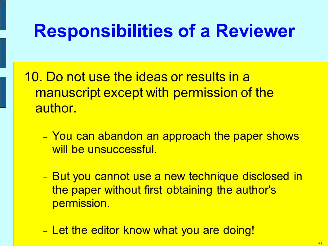 41 Responsibilities of a Reviewer 10.
