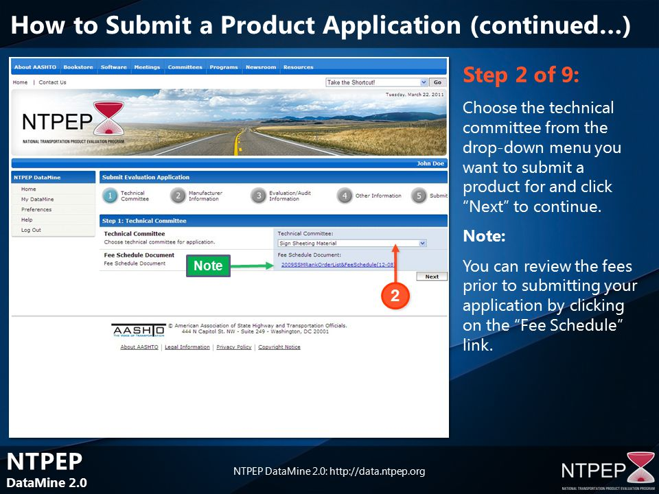 NTPEP DataMine 2.0 NTPEP DataMine 2.0 NTPEP DataMine 2.0:   Step 2 of 9: Choose the technical committee from the drop-down menu you want to submit a product for and click Next to continue.