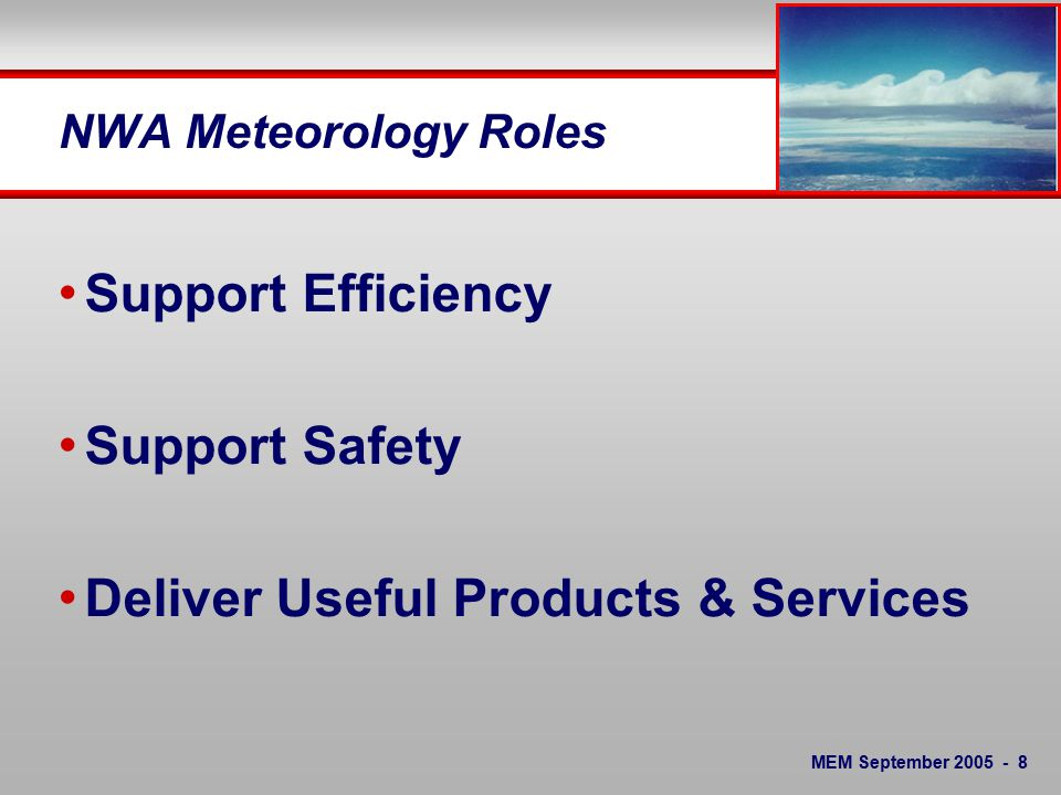MEM September SOC - Responsibilities Focus on Day of Operation 2 Main Causes of Flight Schedule Disruptions Maintenance Weather SOC will take action based on 12hr Fcst - Not a 2 day Fcst