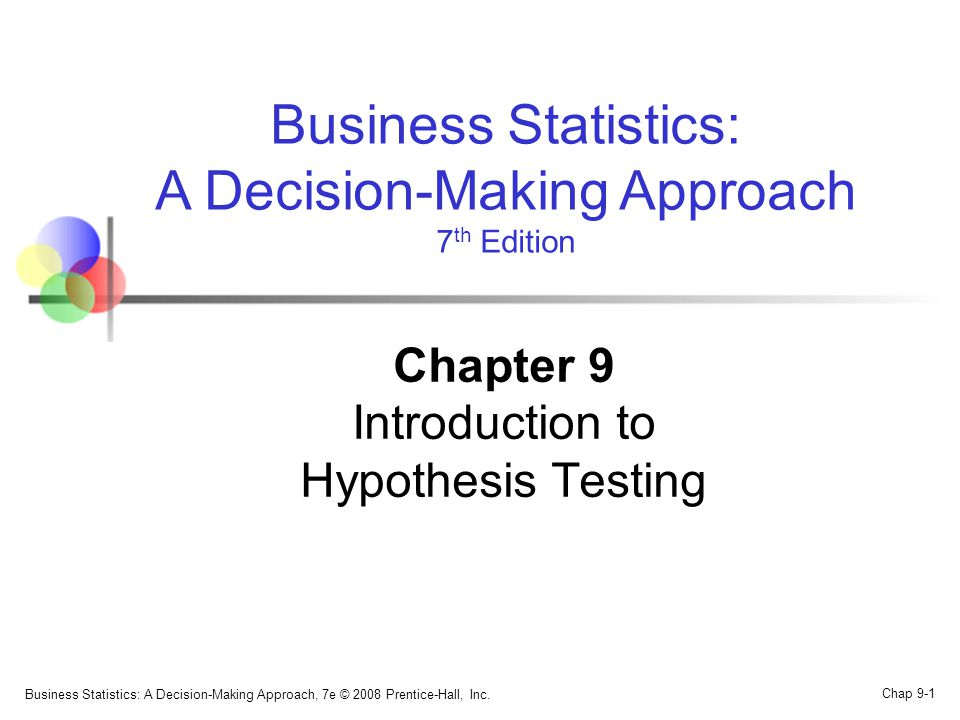 Business Statistics: A Decision-Making Approach, 7e © 2008 Prentice-Hall, Inc.