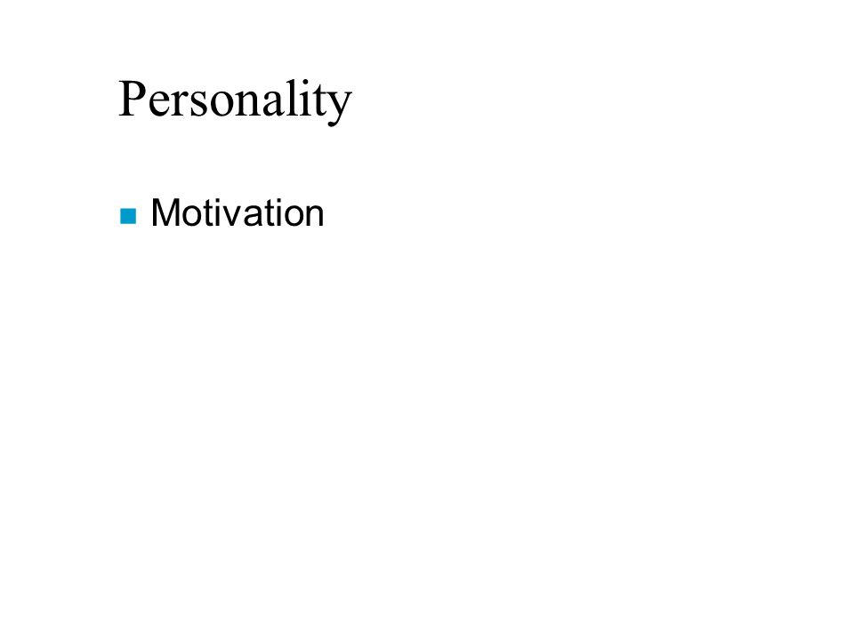 Personality n Motivation