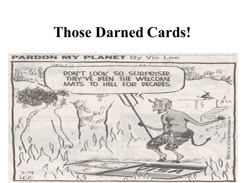 1 Those Darned Cards!