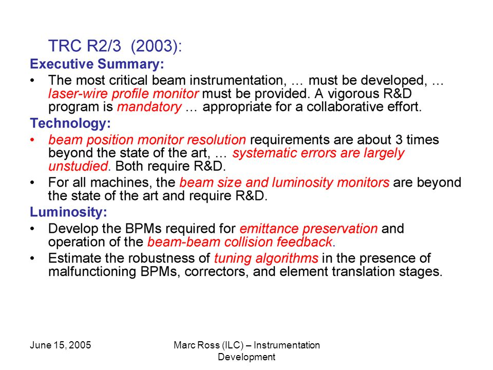 June 15, 2005Marc Ross (ILC) – Instrumentation Development
