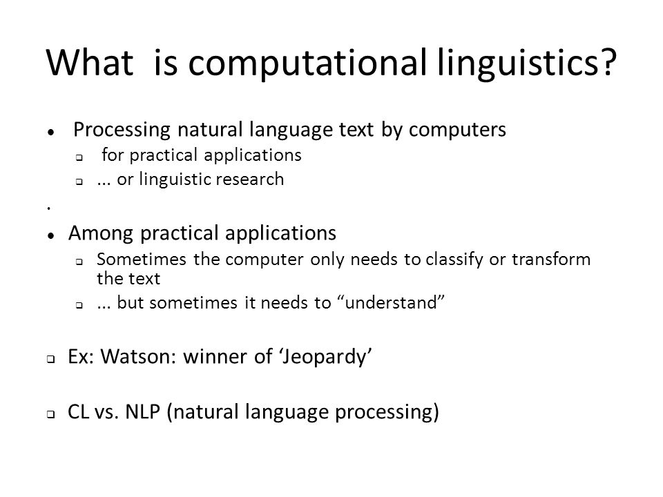 What is computational linguistics.