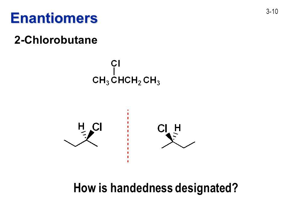Enantiomers 2-Chlorobutane R 2 Chlorobutane