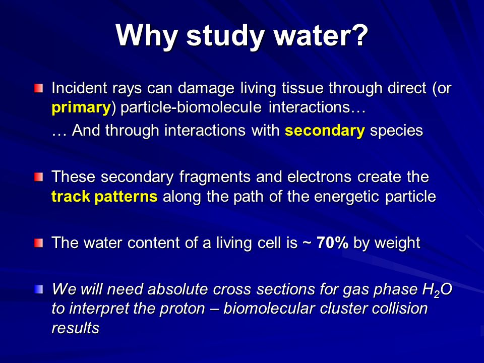 Why study water.