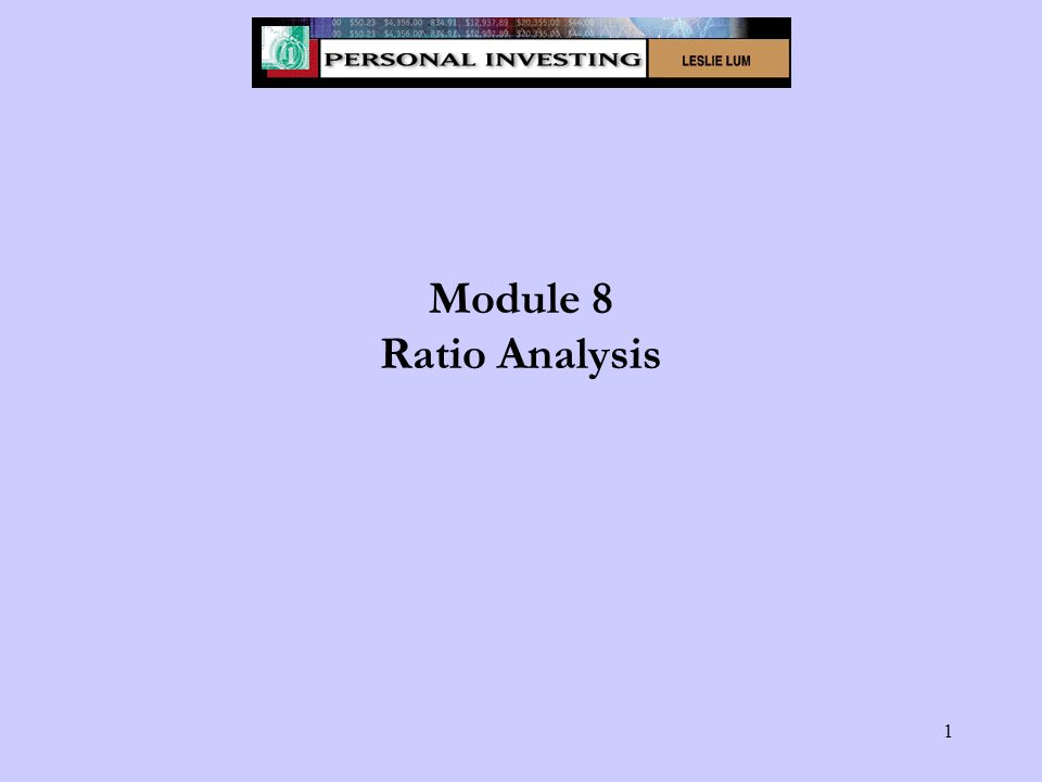 1 Module 8 Ratio Analysis
