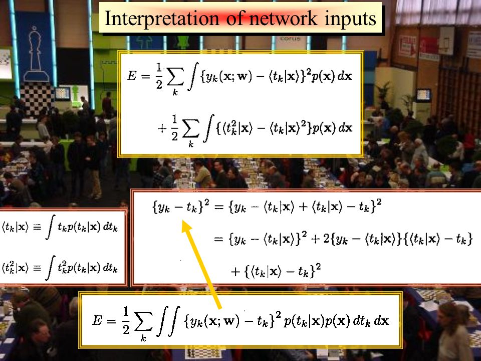 Interpretation of network inputs For a network trained by minimizing a sum-of-squares error function, the outputs approximate the conditional averages of the target data Consider the limit in which the size N of the TS goes to infinity