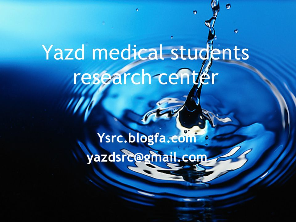 Yazd medical students research center Ysrc.blogfa.com