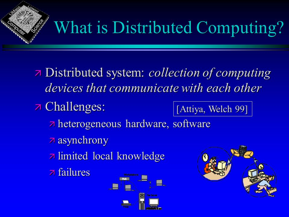 What is Distributed Computing.